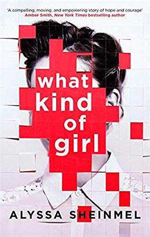 WHAT KIND OF GIRL by Alyssa B Sheinmel