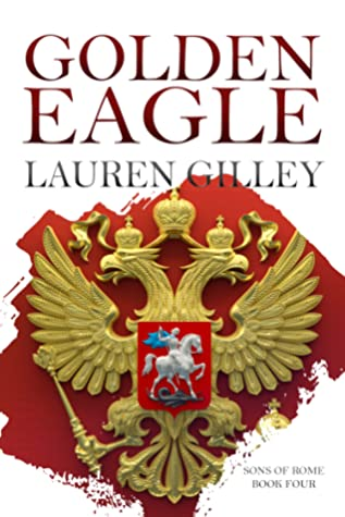 GOLDEN EAGLE by Lauren Gilley