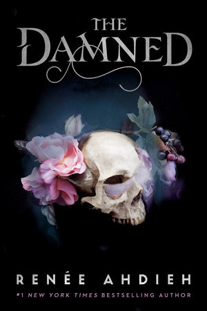 THE DAMNED by Renée Ahdieh – double review!